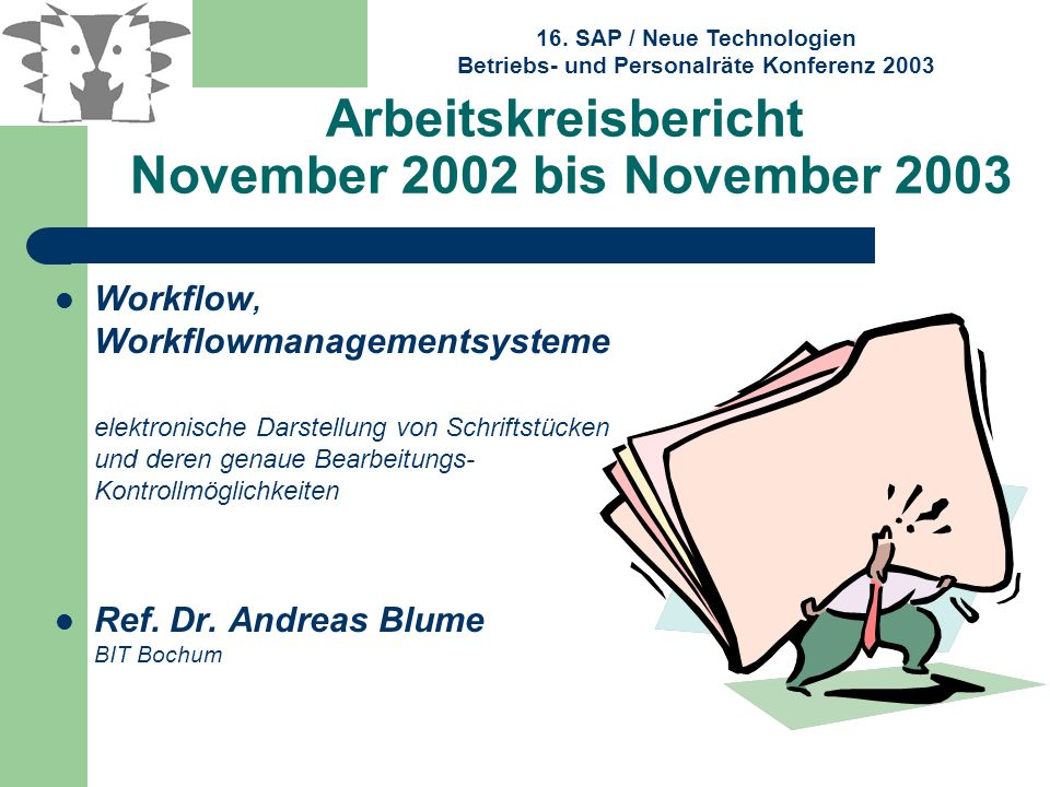 Arbeitskreisbericht November 2002 bis November 2003