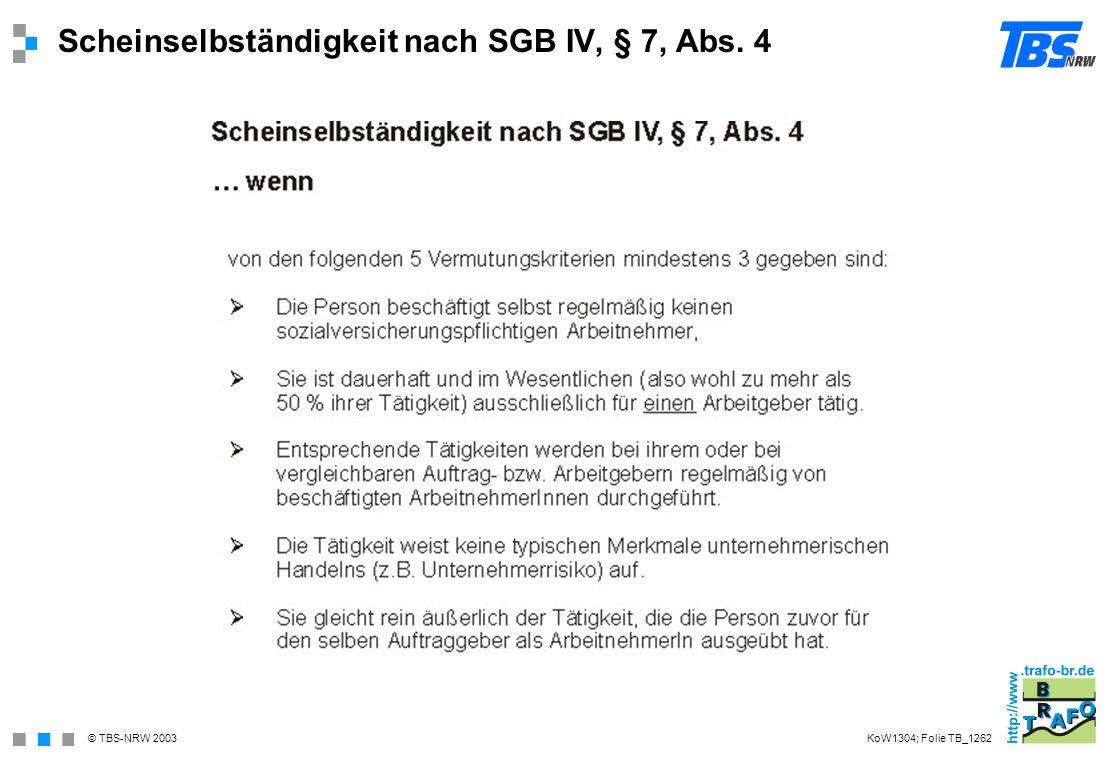 Scheinselbständigkeit nach SGB IV, § 7, Abs. 4