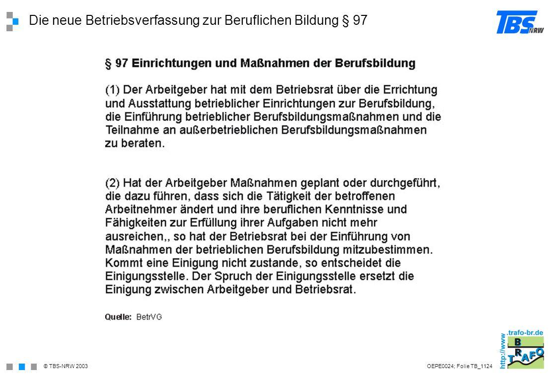 Die neue Betriebsverfassung zur Beruflichen Bildung § 97