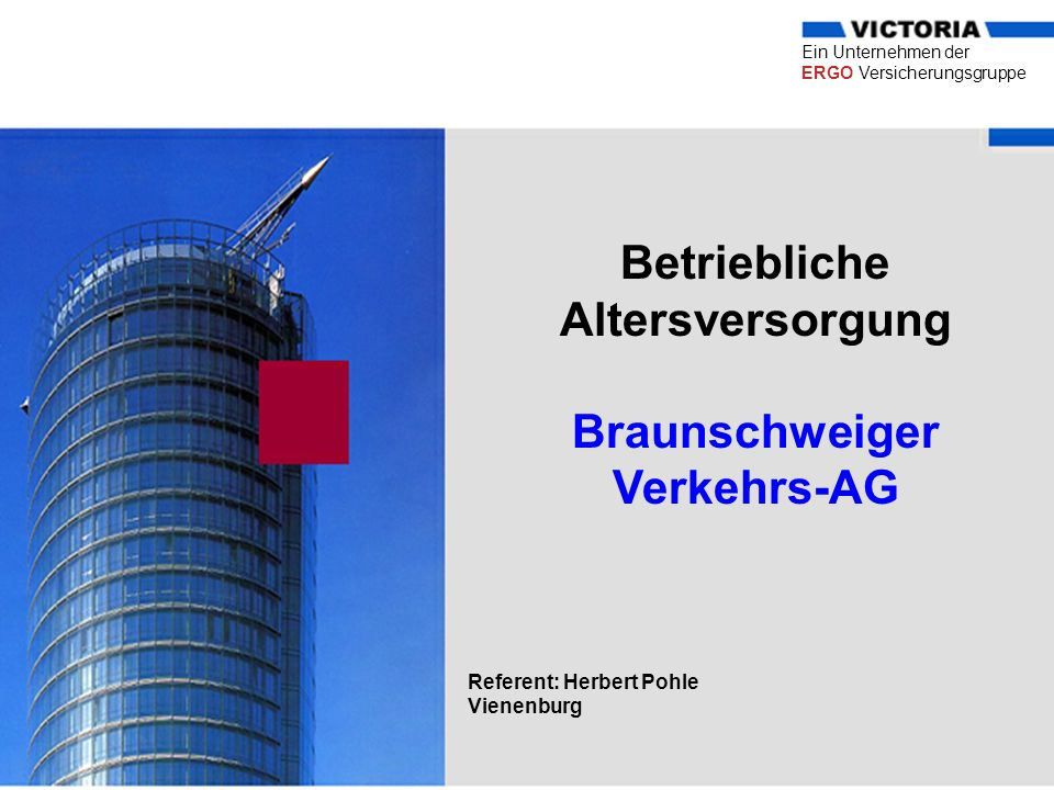 Betriebliche Altersversorgung Braunschweiger Verkehrs-AG