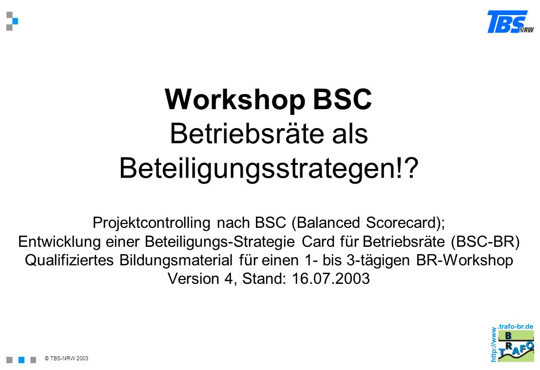 Workshop BSC Betriebsräte als Beteiligungsstrategen!