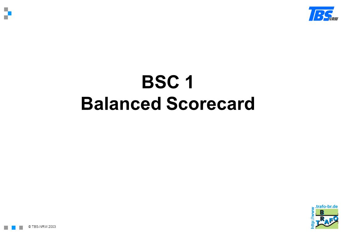 BSC 1 Balanced Scorecard