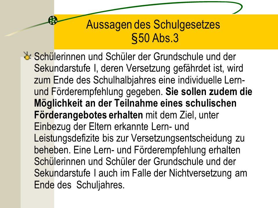 Aussagen des Schulgesetzes §50 Abs.3