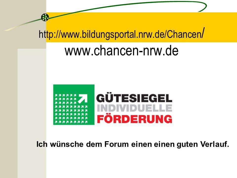 http://www.bildungsportal.nrw.de/Chancen/ www.chancen-nrw.de