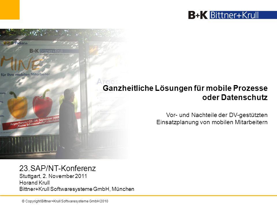 Ganzheitliche Lösungen für mobile Prozesse oder Datenschutz Vor- und Nachteile der DV-gestützten Einsatzplanung von mobilen Mitarbeitern