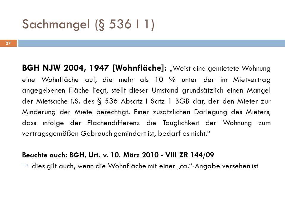 Sachmangel (§ 536 I 1) 27.