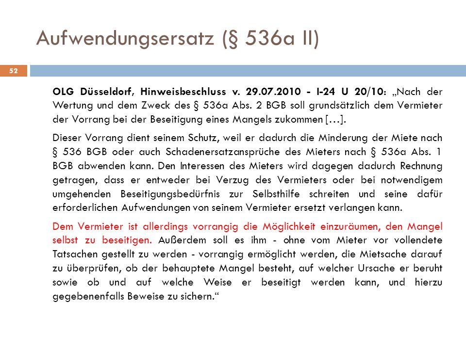 Aufwendungsersatz (§ 536a II)