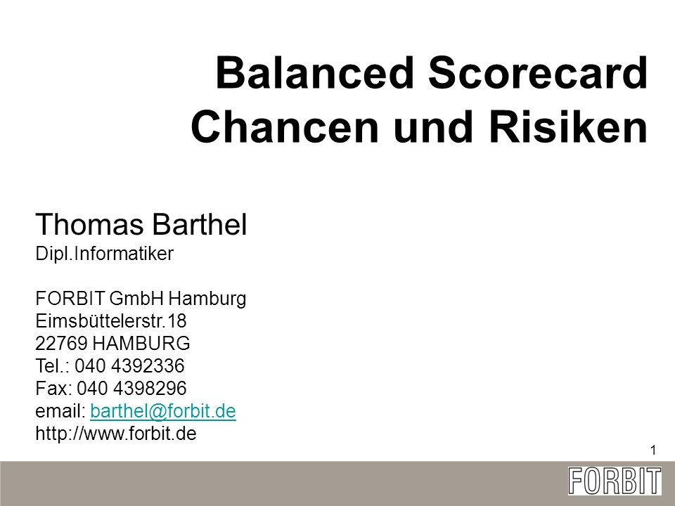 Balanced Scorecard Chancen und Risiken Thomas Barthel