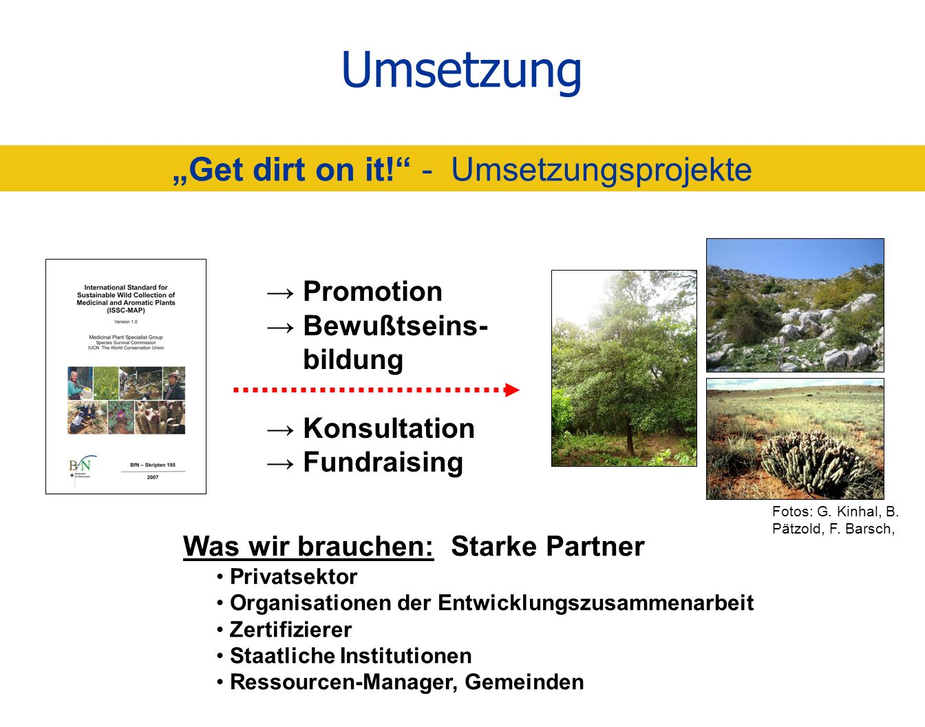 """Get dirt on it! - Umsetzungsprojekte"