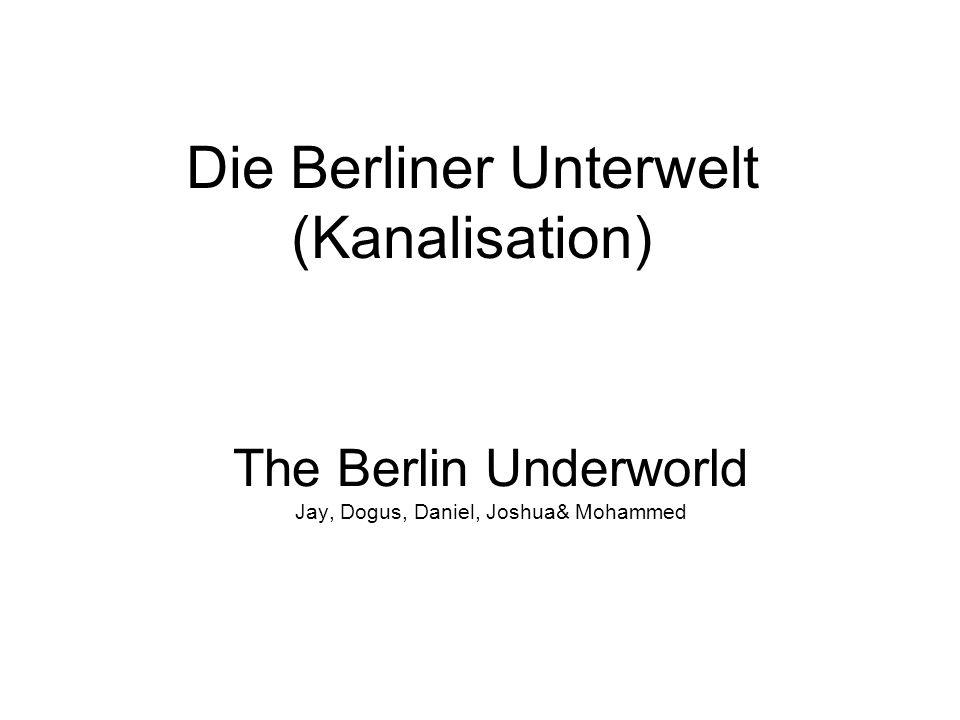 Die Berliner Unterwelt (Kanalisation)