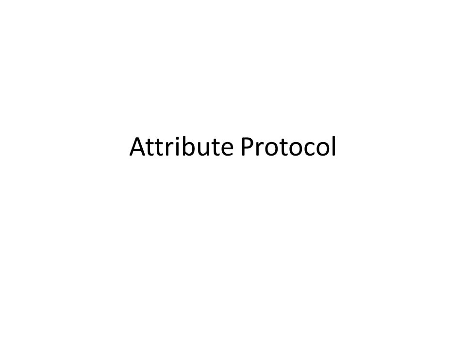 Attribute Protocol