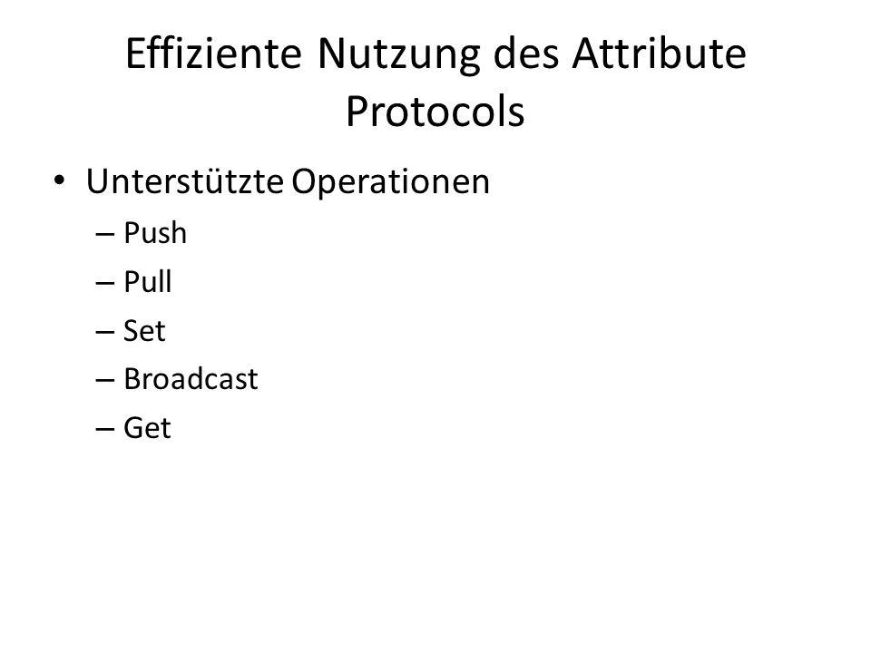Effiziente Nutzung des Attribute Protocols