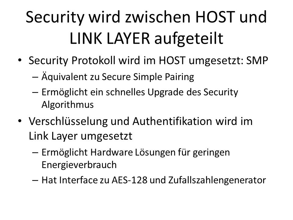 Security wird zwischen HOST und LINK LAYER aufgeteilt