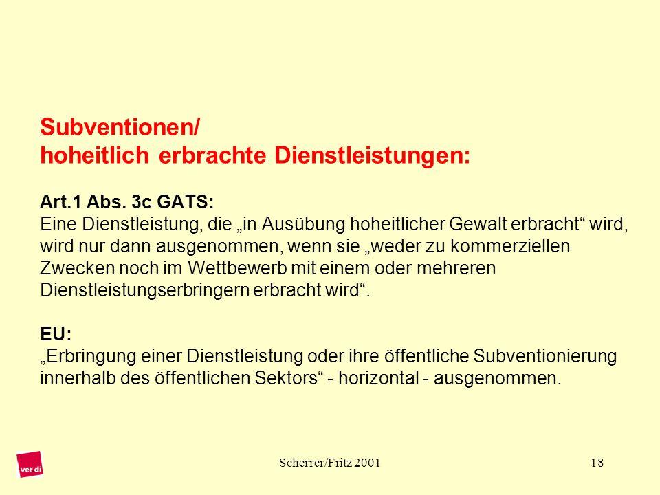 Subventionen/ hoheitlich erbrachte Dienstleistungen: Art. 1 Abs