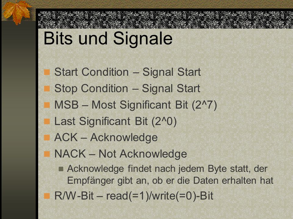 Bits und Signale Start Condition – Signal Start