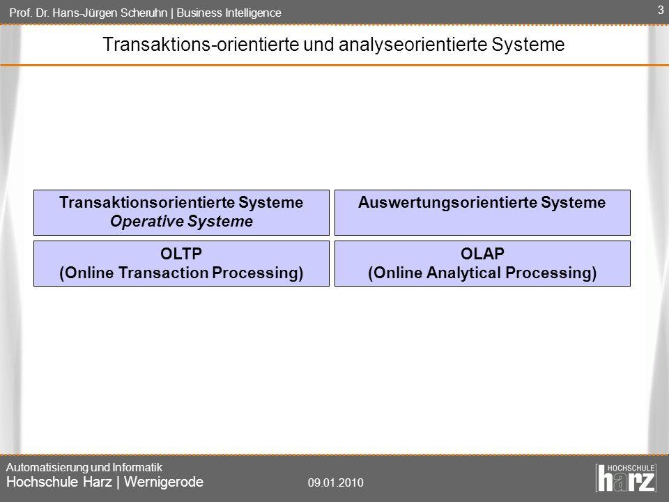 Transaktions-orientierte und analyseorientierte Systeme