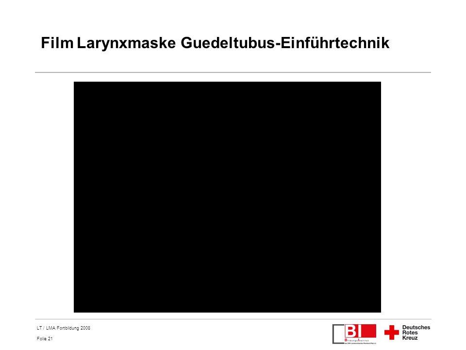 Film Larynxmaske Guedeltubus-Einführtechnik