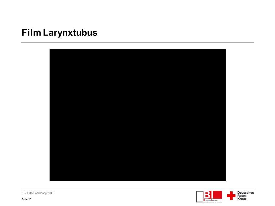 Film Larynxtubus LT / LMA Fortbildung 2008 Titel der Präsentation
