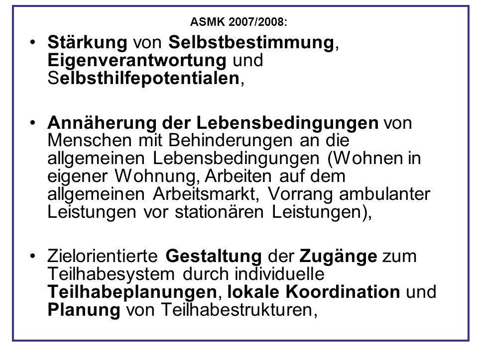 ASMK 2007/2008: Stärkung von Selbstbestimmung, Eigenverantwortung und Selbsthilfepotentialen,
