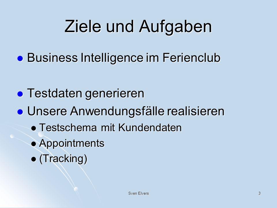 Ziele und Aufgaben Business Intelligence im Ferienclub