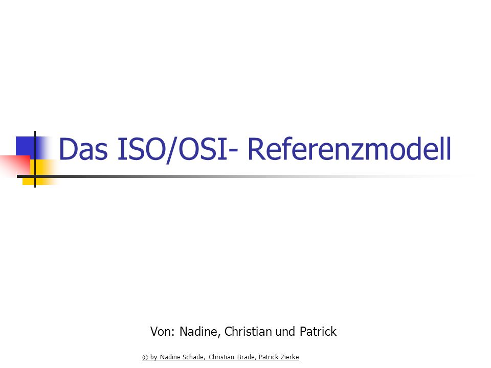 Das ISO/OSI- Referenzmodell