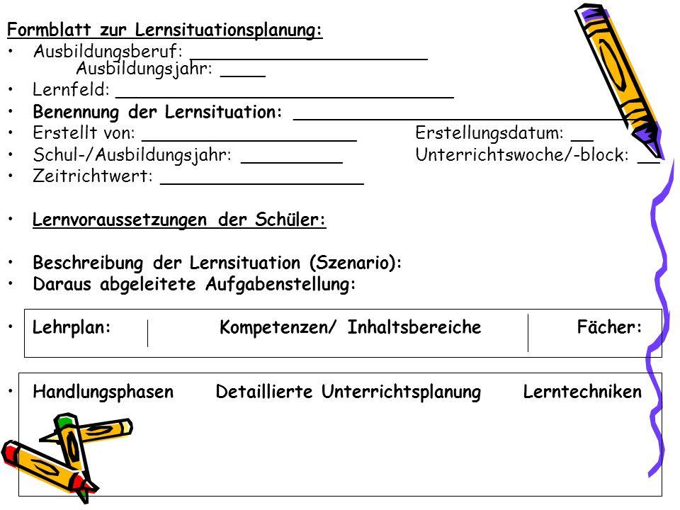 Formblatt zur Lernsituationsplanung: