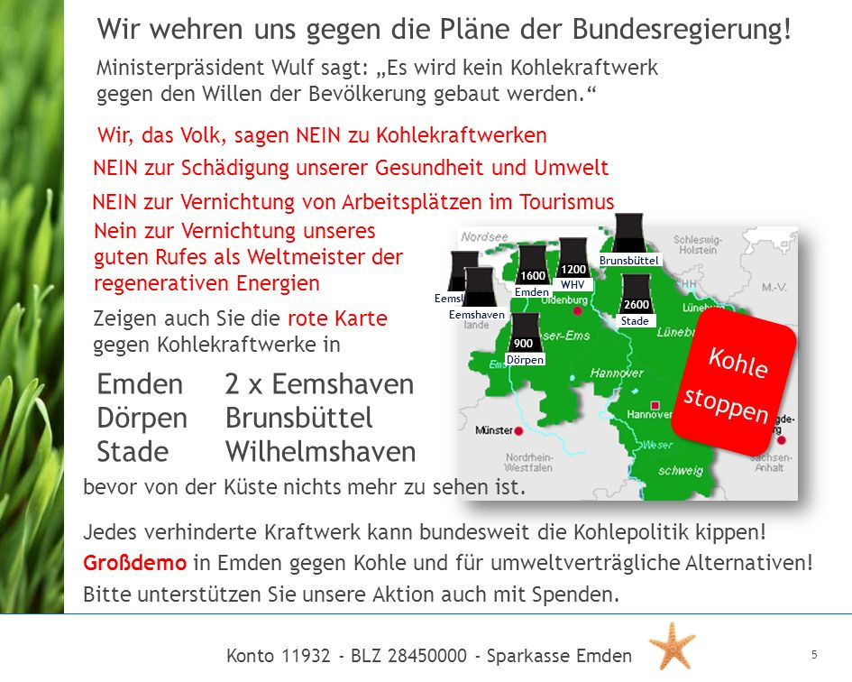Konto 11932 - BLZ 28450000 - Sparkasse Emden