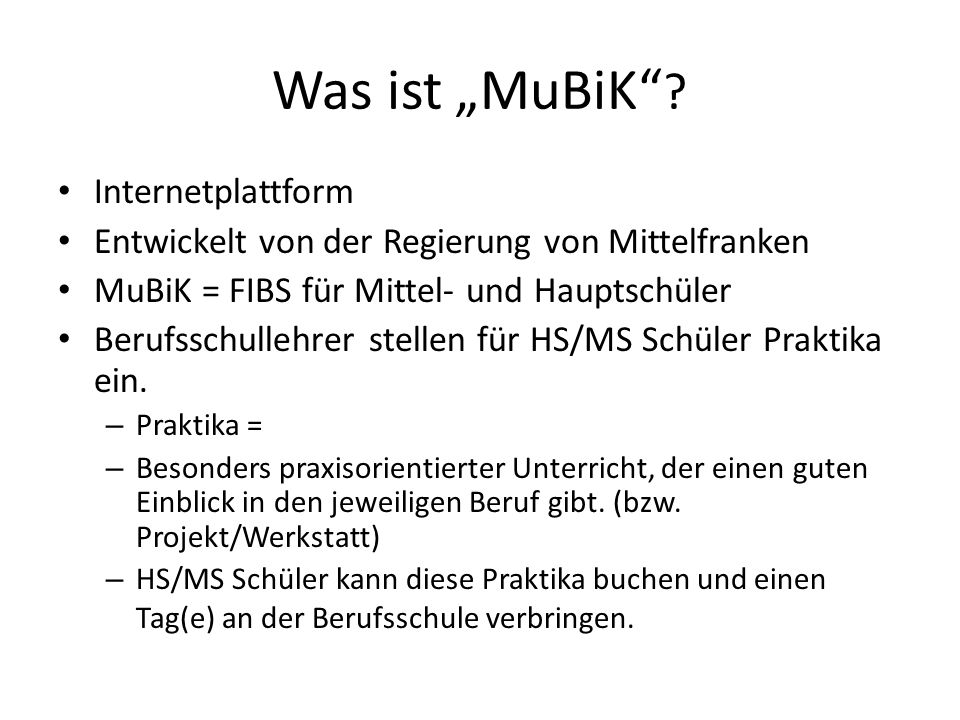 "Was ist ""MuBiK Internetplattform"