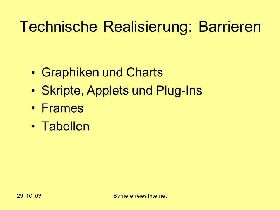 Technische Realisierung: Barrieren