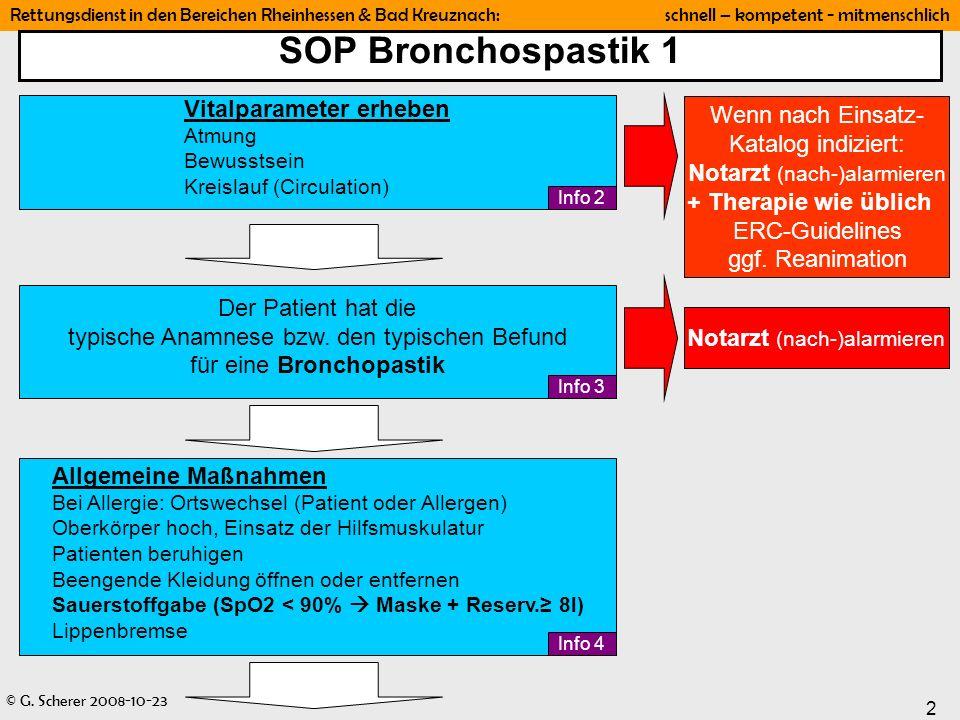 SOP Bronchospastik 1 Vitalparameter erheben. Atmung. Bewusstsein. Kreislauf (Circulation)
