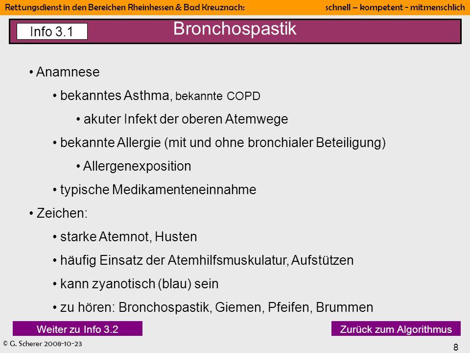 Bronchospastik Info 3.1 Anamnese bekanntes Asthma, bekannte COPD