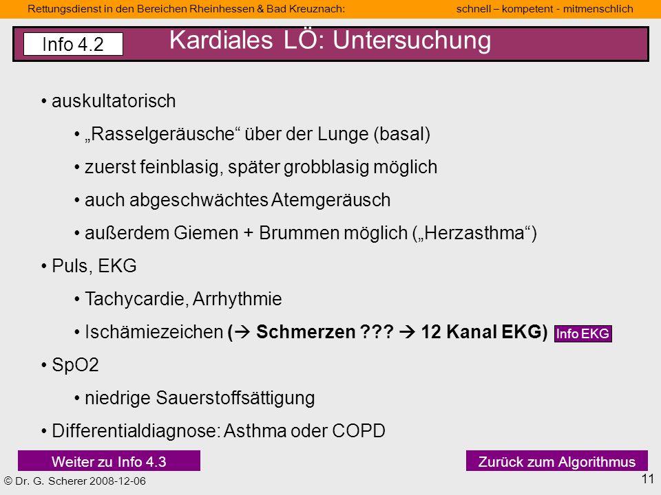 Kardiales LÖ: Untersuchung