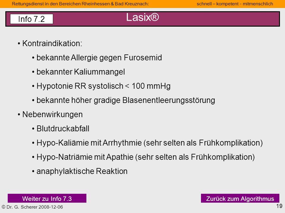 Lasix® Info 7.2 Kontraindikation: bekannte Allergie gegen Furosemid