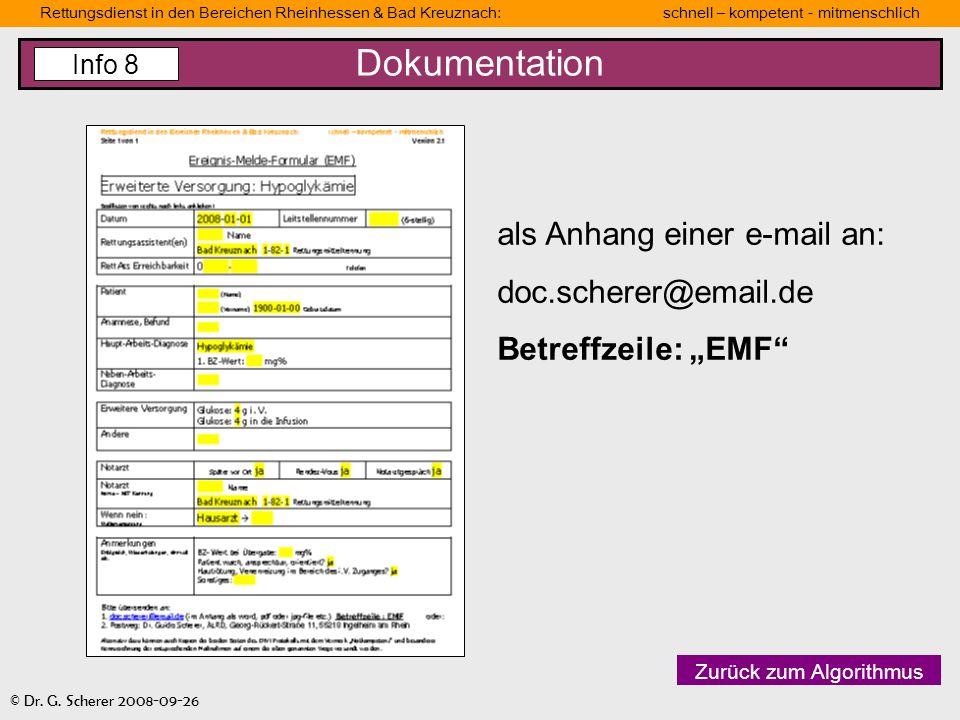 Dokumentation als Anhang einer e-mail an: doc.scherer@email.de
