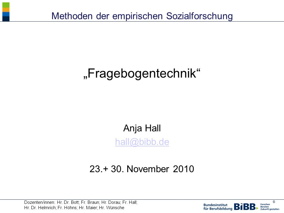 Anja Hall hall@bibb.de 23.+ 30. November 2010
