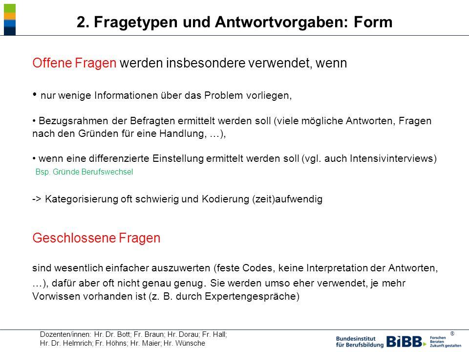 2. Fragetypen und Antwortvorgaben: Form