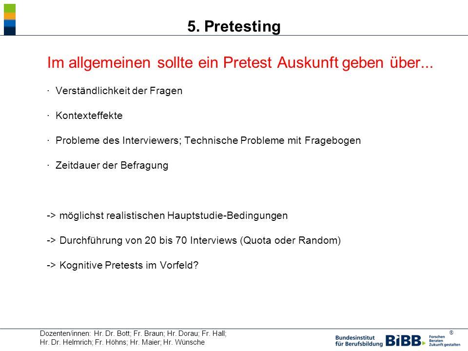 5. Pretesting