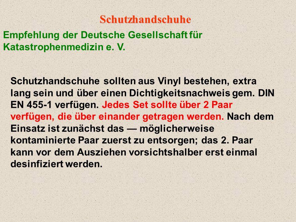 Schutzhandschuhe Empfehlung der Deutsche Gesellschaft für Katastrophenmedizin e. V.