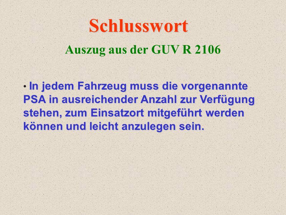 Schlusswort Auszug aus der GUV R 2106