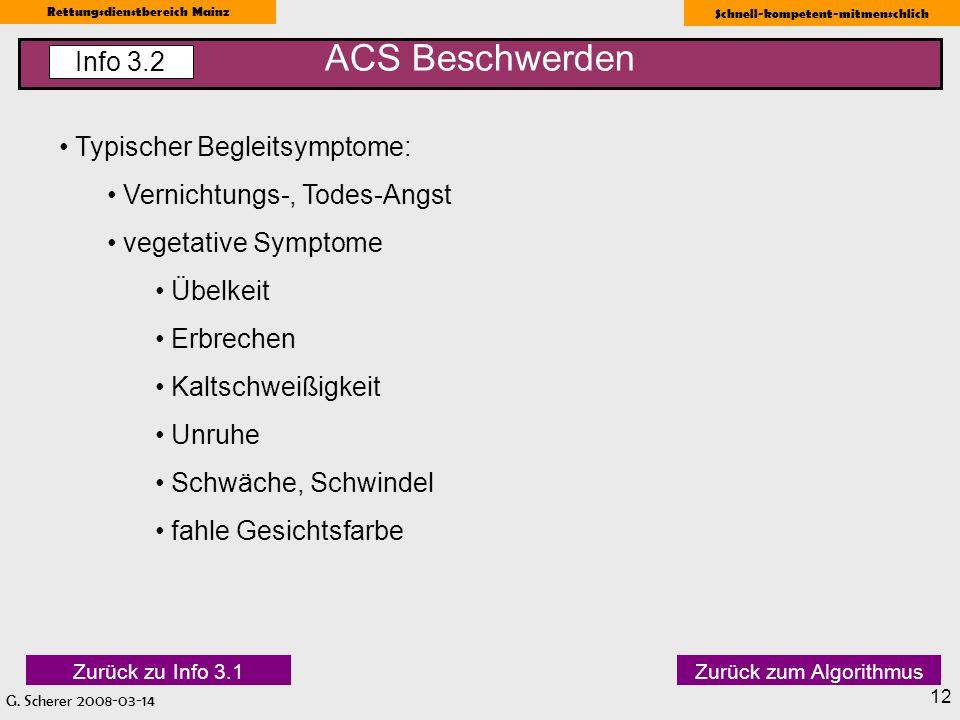 ACS Beschwerden Info 3.2 Typischer Begleitsymptome: