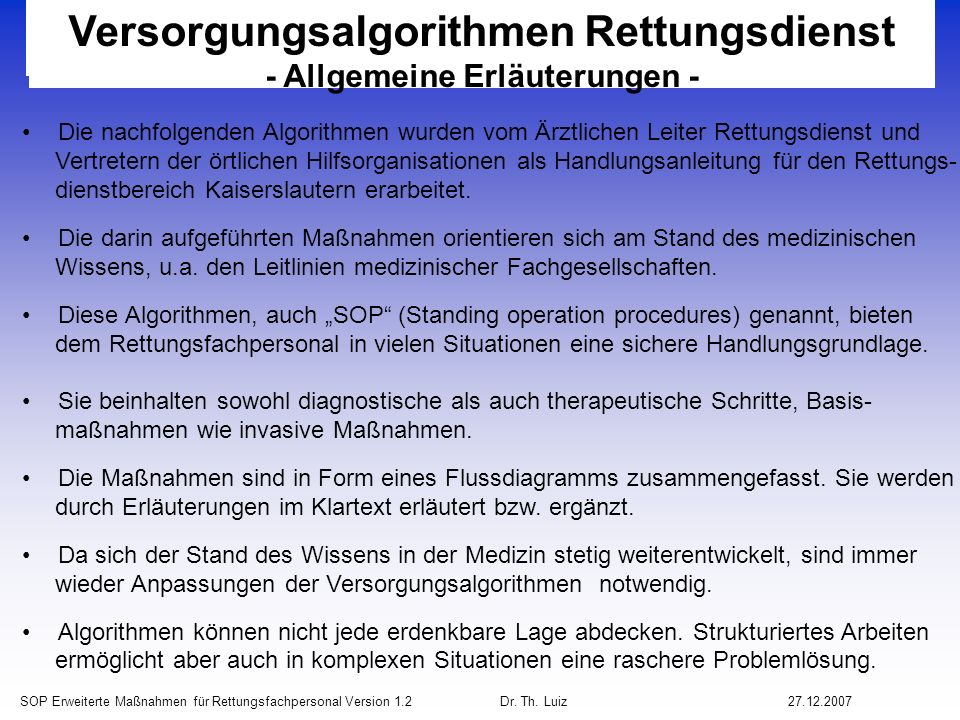 Versorgungsalgorithmen Rettungsdienst - Allgemeine Erläuterungen -