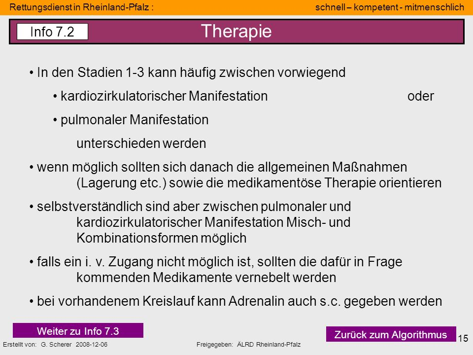 Therapie Info 7.2 In den Stadien 1-3 kann häufig zwischen vorwiegend