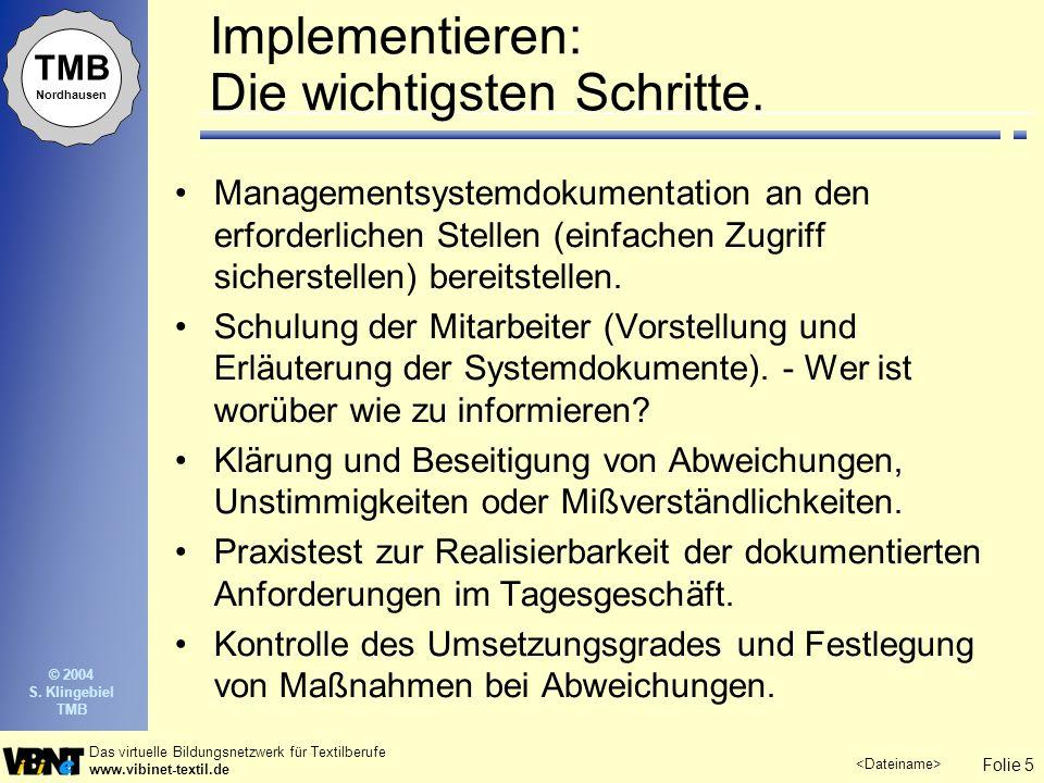 Implementieren: Die wichtigsten Schritte.