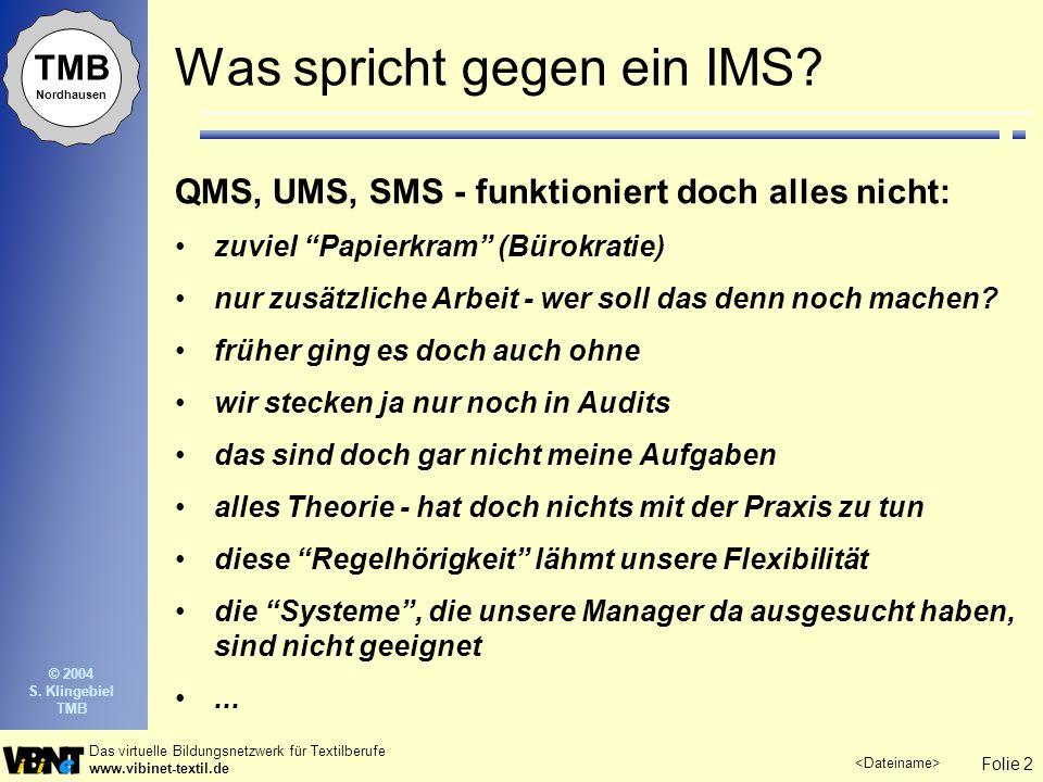 Was spricht gegen ein IMS
