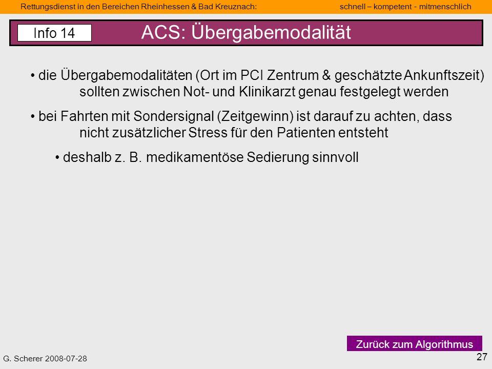 ACS: Übergabemodalität