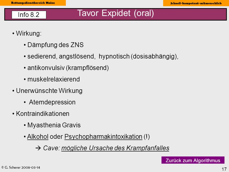 Tavor Expidet (oral) Info 8.2 Wirkung: Dämpfung des ZNS