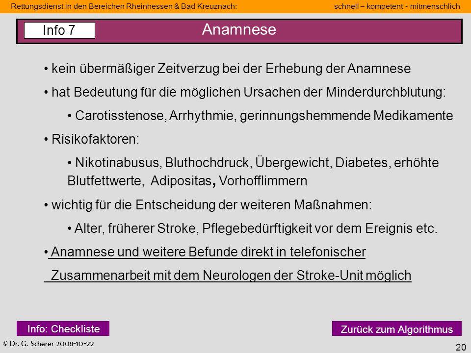 Anamnese Info 7. kein übermäßiger Zeitverzug bei der Erhebung der Anamnese. hat Bedeutung für die möglichen Ursachen der Minderdurchblutung: