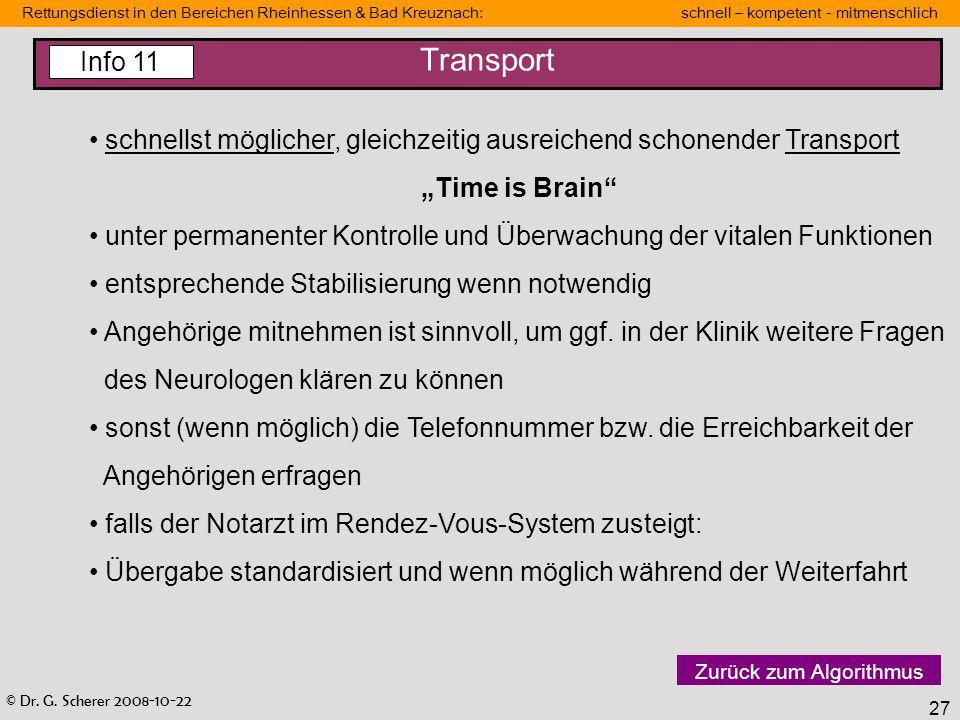 """TransportInfo 11. schnellst möglicher, gleichzeitig ausreichend schonender Transport. """"Time is Brain"""
