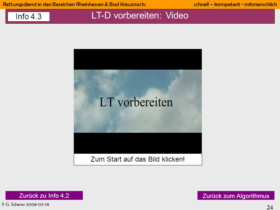 LT-D vorbereiten: Video