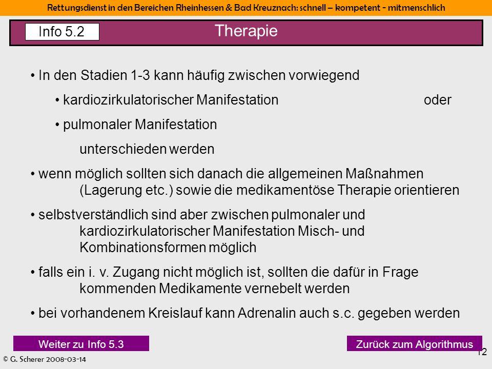 Therapie Info 5.2 In den Stadien 1-3 kann häufig zwischen vorwiegend